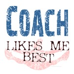 Coach Likes Me Best