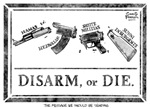 Disarm or Die