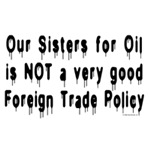 No Sisters for Oil