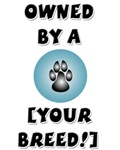 Owned by [Your Breed]