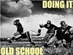 Doing It Old School