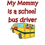My Mommy Is A School Bus Driver