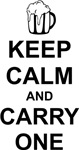 Keep Calm and Carry One (Beer)