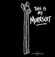 This Is My Murrsuit