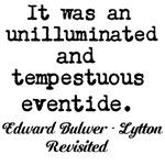It was a dark and stormy night - Bulwer - Lytton r