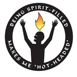 Spirit-filled makes me hot-headed
