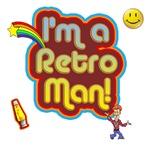 I'm A Retro Man 70's