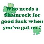 Who needs Shamrocks?