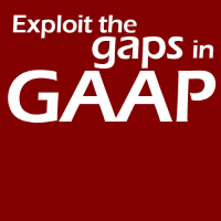 Exploit the gaps in GAAP