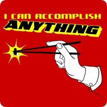 I Can Accomplish Anything