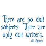 H.L. Mencken Quote