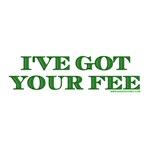 I've Got Your Fee