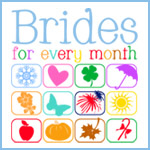 Brides for Every Month