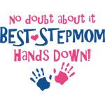 Hands Down Best Stepmom