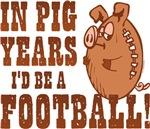 Pig Years Football
