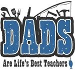 Dad Life's Best Teacher