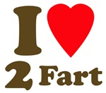 I love farting