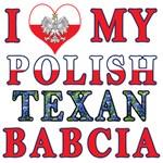 I Love My Polish Texan Babcia