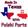 Made In Texas With Polski Parts