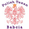 Polish Texan Babcia