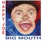 Happy Joe -  Big Mouth Cover