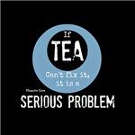 If Tea Can't Fix it...