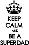 Keep Calm Superdad