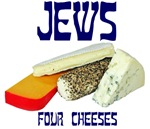 Jews Four Cheeses Designs