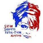 Sarah Supports Partial-Term Abortion