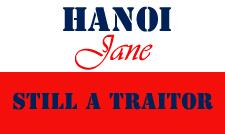 Hanoi Jane - Still A Traitor