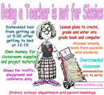 Being a Teacher is Not for Sissies
