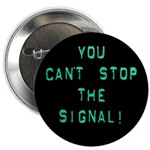 Can't Stop the Signal Serenity Firefly T-shirts &