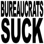 Bureaucrats Suck
