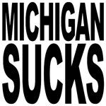 Michigan Sucks