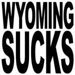 Wyoming Sucks