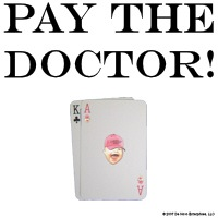Pay the Doctor