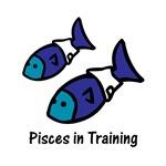 Pisces in Training