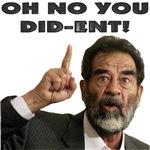 Sadam Hussein - Oh No You Did-Ent!