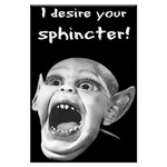 I Desire Your Sphincter