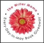 Writer Mama Every-Day-In-May Book Giveaway
