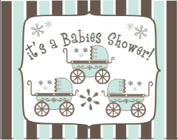 IT'S A BABIES SHOWER - TRIPLETS