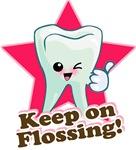 Keep on Flossing!