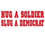 Anti-Democrat Pro Military Gifts