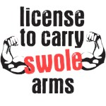 License to carry swole arms