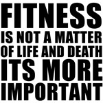 Fitness is not a matter...