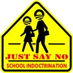 Just Say No School Indoctrination