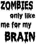 Zombies Like My Brains
