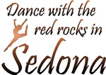 Dance With The Red Rocks In Sedona