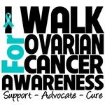 I Walk For Ovarian Cancer Awareness Shirts