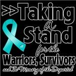 Taking a Stand Ovarian Cancer Shirts